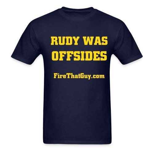 RUDY WAS OFFSIDES - Men's T-Shirt