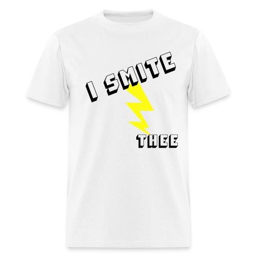 I Smite Thee - Men's T-Shirt