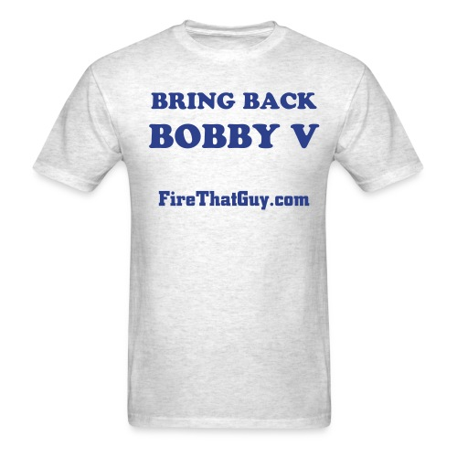 BRING BACK BOBBY V - Men's T-Shirt