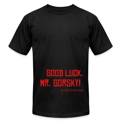 Good Luck, Mr. Gorsky! - Men's  Jersey T-Shirt