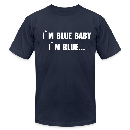 I`M BLUE BABY - Men's  Jersey T-Shirt