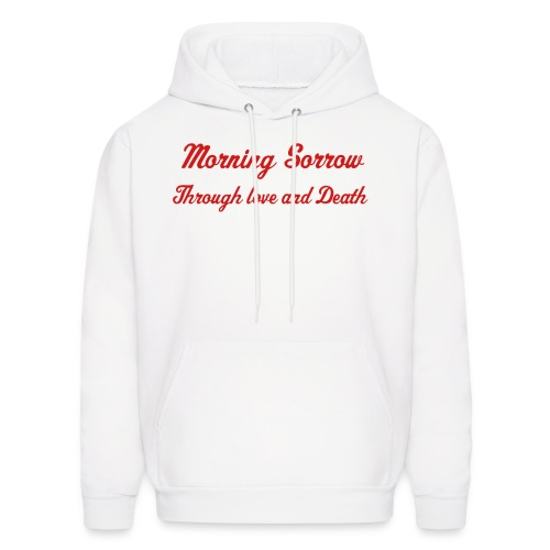 Morning Sorrow-Through Love And Death - Men's Hoodie
