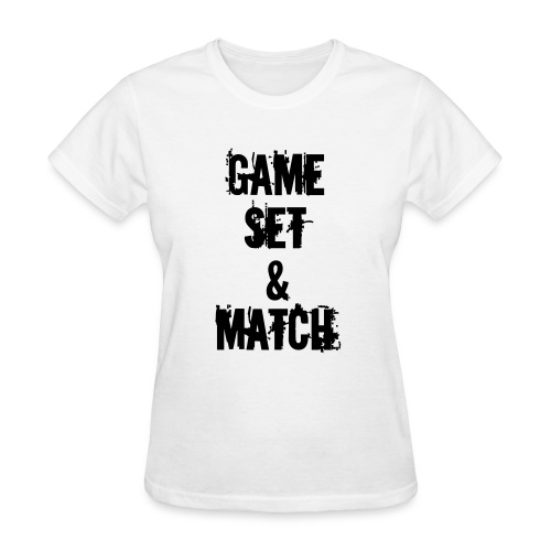 GAME, SET & MATCH / KIWI69 - Women's T-Shirt