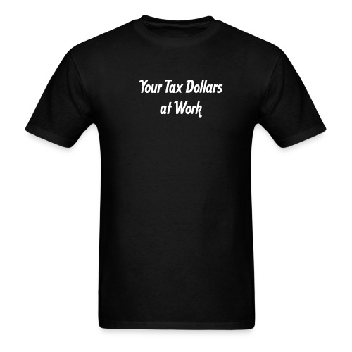 [taxdollars] - Men's T-Shirt