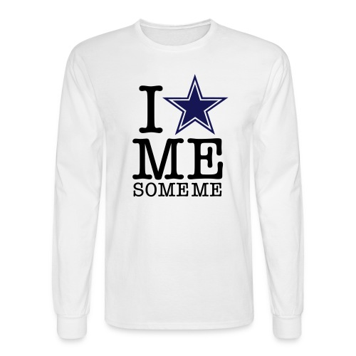 I Love Me Some Me - Men's Long Sleeve T-Shirt