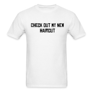 New Haircut Tee - Men's T-Shirt