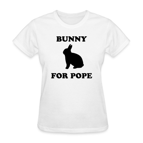 Bunny for Pope - Women's T-Shirt