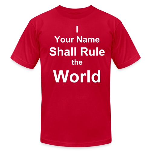Rule the World - Men's  Jersey T-Shirt