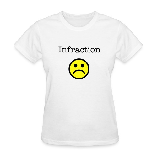 Infraction Tee - Women's T-Shirt