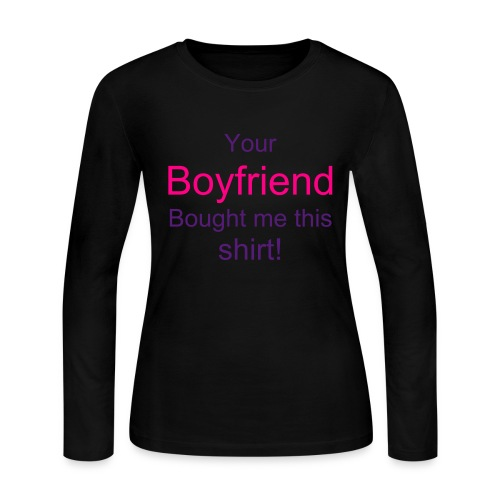 Your Boyfriend shirt - Women's Long Sleeve Jersey T-Shirt