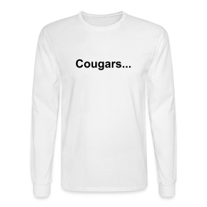 Cougars... Are youn hunting them? - Men's Long Sleeve T-Shirt