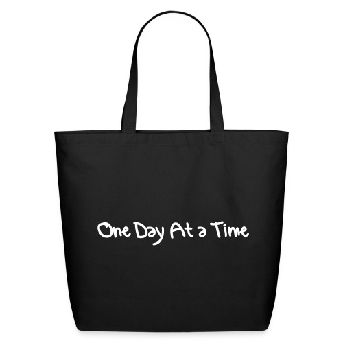 One Day At a Time Bag - Eco-Friendly Cotton Tote