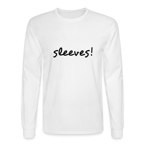 Men's Long Sleeve T-Shirt - Be warm and wear sleeves!