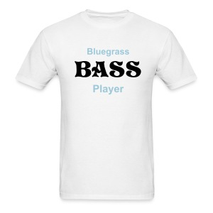 Bluegrass Bass Player White - Men's T-Shirt