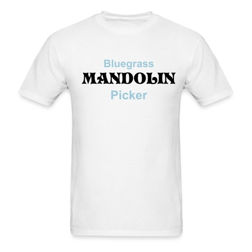 Bluegrass Mandolin Picker White - Men's T-Shirt