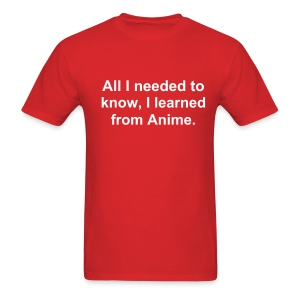 All I needed to know - Men's T-Shirt