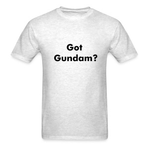 Got Gundam? - Men's T-Shirt