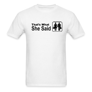 That's what she said Office logo style - Men's T-Shirt