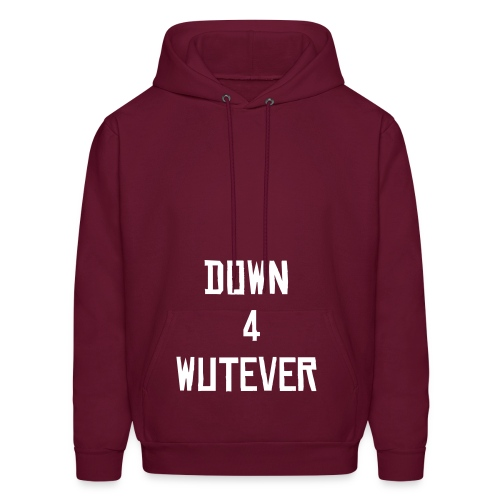 Down 4 Wutever Hood (Blood) - Men's Hoodie
