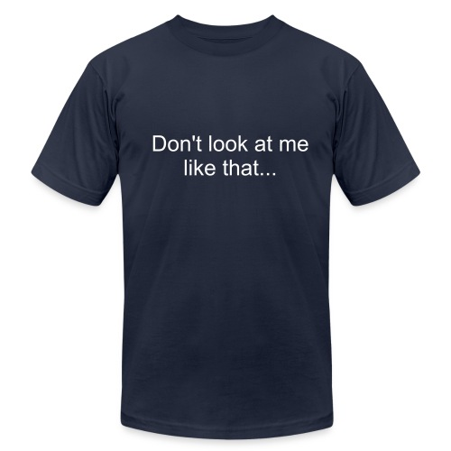 Don't look at me... - Men's Fine Jersey T-Shirt