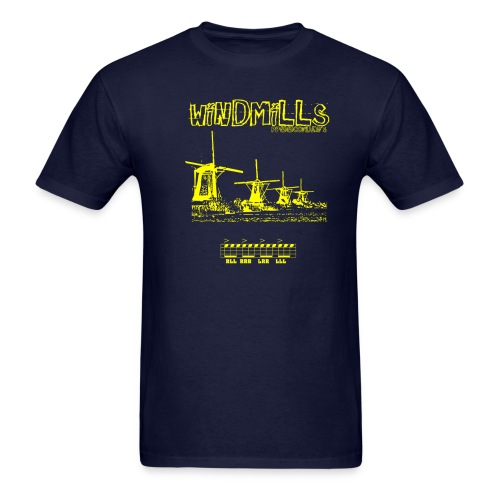 Windmills humor Tee - Men's T-Shirt