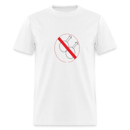 No Gays - Men's T-Shirt