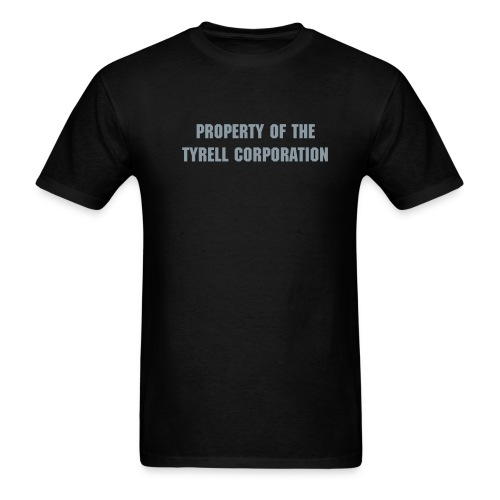 PROPERTY OF THE TYRELL CORPORATION T-Shirt - Men's T-Shirt