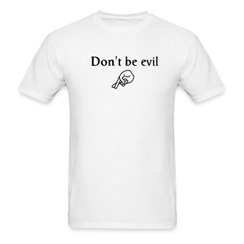 Dont be evil - Men's T-Shirt