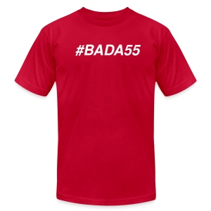#BADA55 - Men's T-Shirt by American Apparel