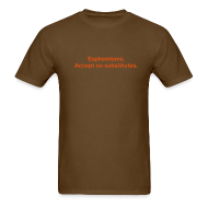 T-Shirts ~ Men's T-Shirt ~ Euphemisms