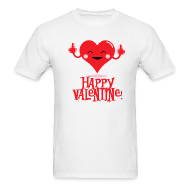 T-Shirts ~ Men's T-Shirt ~ HAPPY FLIPPIN VALENTINE T-Shirt - On Sale