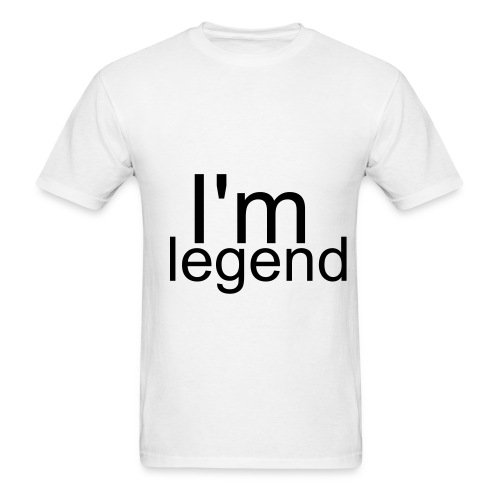 i'm legend! - Men's T-Shirt