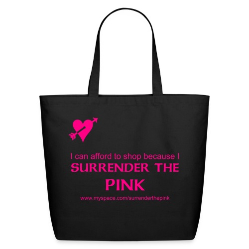 Surrender The Pink Reusable tote - Eco-Friendly Cotton Tote