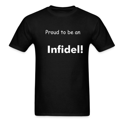 Infidel! - Men's T-Shirt