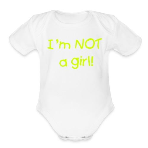 White Boy Layette- Not a Girl, One size - Organic Short Sleeve Baby Bodysuit