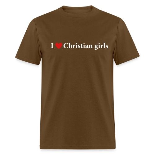 I Love Christian Girls - Men's T-Shirt