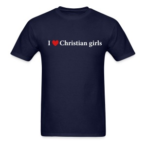 I Love Christian Girls - Men's T-Shirt