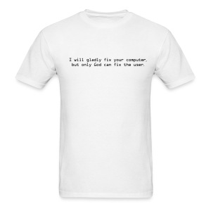 God fixes Users - Men's T-Shirt