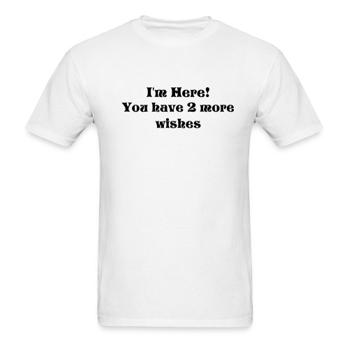 i'm here - Men's T-Shirt
