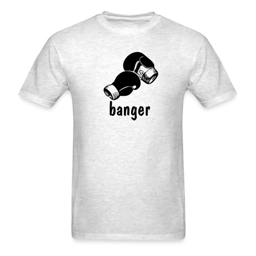 Banger_gray - Men's T-Shirt