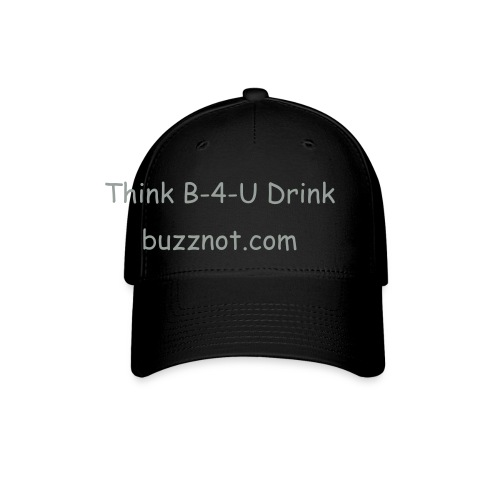Think Before you Drink fitted baseball cap - Baseball Cap