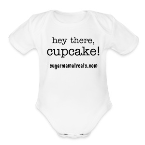 hey there, cupcake! one size - Short Sleeve Baby Bodysuit