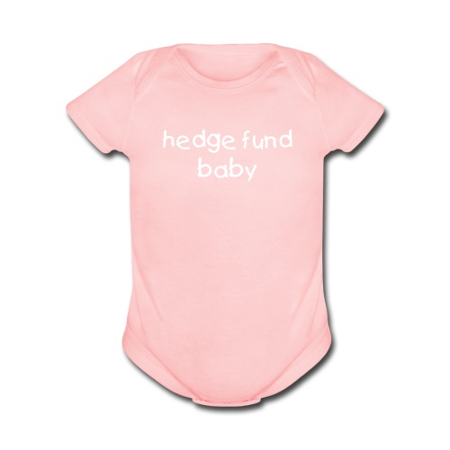 Hedge Fund Baby (Girls) - Organic Short Sleeve Baby Bodysuit