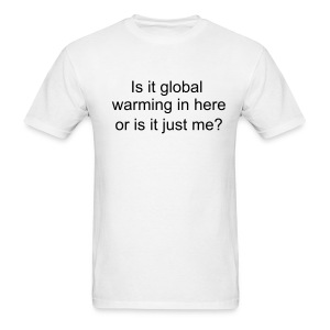 global warming? - Men's T-Shirt