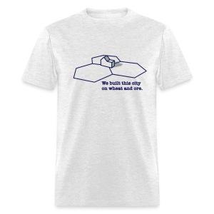 We Built This City - Men's T-Shirt