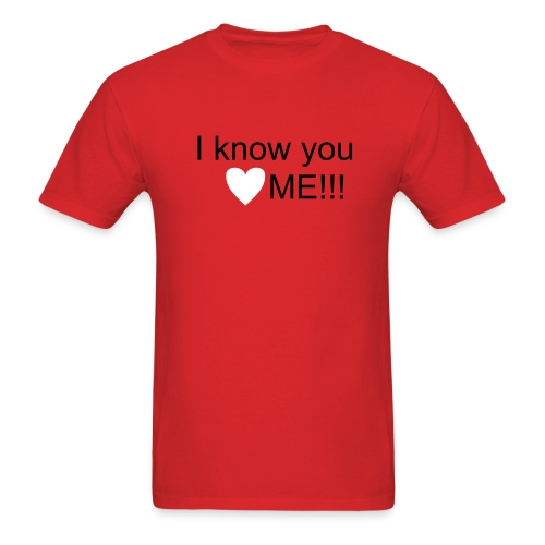 You love me red - Men's T-Shirt