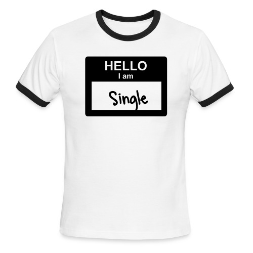 Hello I Am Single - Men's Ringer T-Shirt
