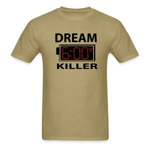 Dream Killer - Men's T-Shirt