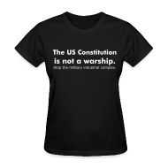 T-Shirts ~ Women's T-Shirt ~ The US Constitution is not a warship.