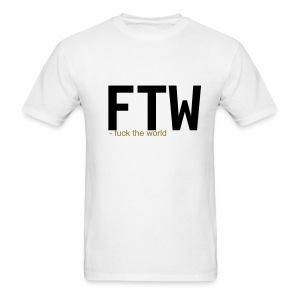 white ftw - Men's T-Shirt